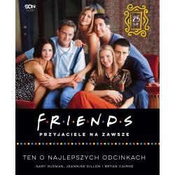 Friends Przyjaciele na zawsze