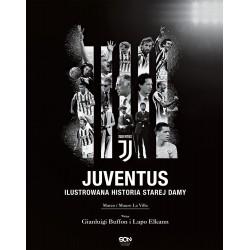 Juventus. Ilustrowana historia Starej Damy