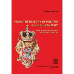 From the history of Poland 10th–20th century