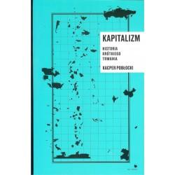 Kapitalizm historia krótkiego trwania