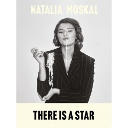 There is a star – Natalia Moskal