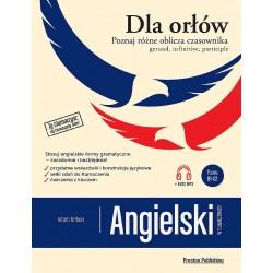 Angielski w tłumaczeniach. Dla Orłów. Gerund, Infinitive, Participle