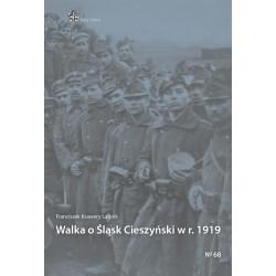 Walka o Śląsk Cieszyński w r. 1919