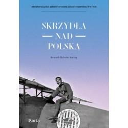 Skrzydła nad Polską. 7 Eskadra Myśliwska im. T. Kościuszki