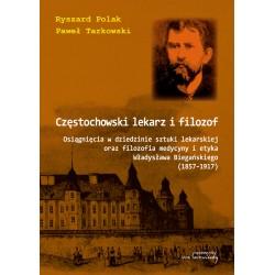 Częstochowski lekarz i filozof