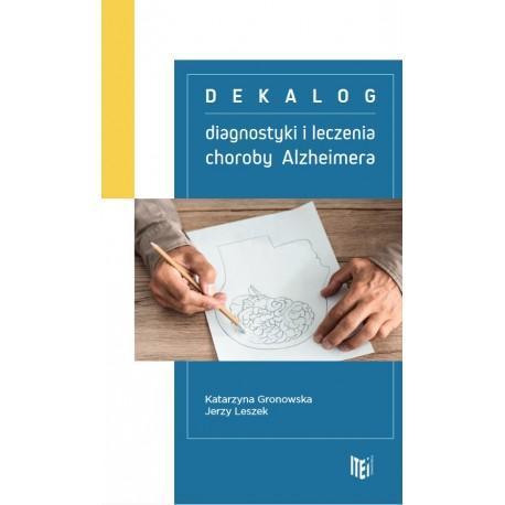 Dekalog diagnostyki i leczenia choroby Alzheimera