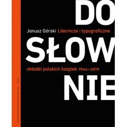 Dosłownie. Liternicze i typograficzne okładki polskich książek 1944-2019