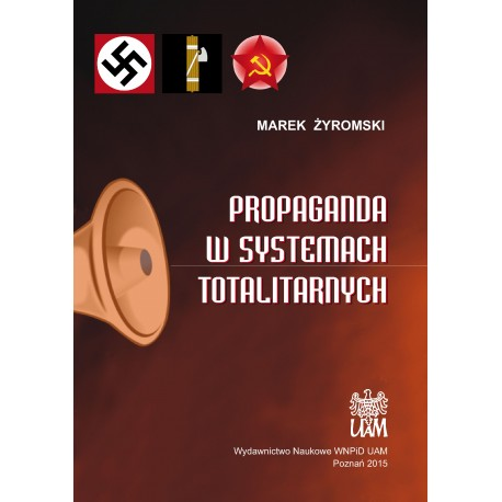 Propaganda w systemach totalitarnych