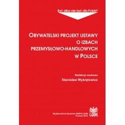 Obywatelski projekt ustawy o izbach przemysłowo-handlowych w Polsce