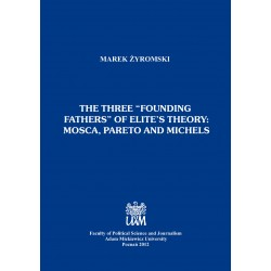 """The three """"founding fathers"""" of elite's theory: Mosca, Pareto and Michels"""