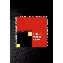 Kultura-media-etyka. Monografie. Tom X