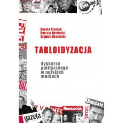 Tabloidyzacja dyskursu politycznego w polskich mediach