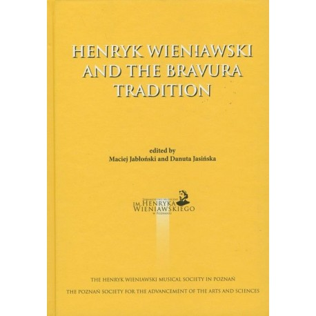 Henryk Wieniawski and the Bravura Tradition