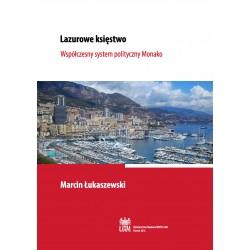 Lazurowe księstwo. Współczesny system polityczny Monako