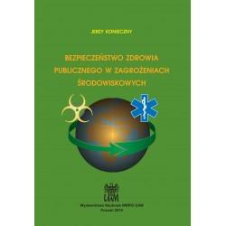 Bezpieczeństwo zdrowia publicznego w zagrożeniach środowiskowych