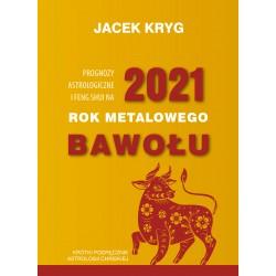 Prognozy astrologiczne i feng shui na. 2021 - Rok Metalowego Bawołu