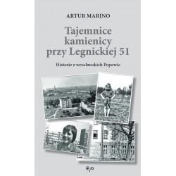 Tajemnice kamienicy przy Legnickiej 51. Historie z wrocławskich Popowic