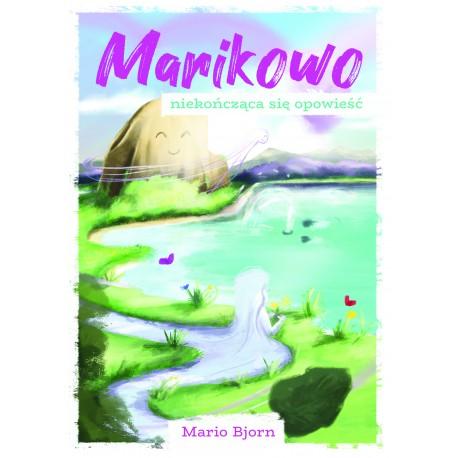 Marikowo – niekończąca się opowieść