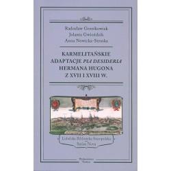 Karmelitańskie adaptacje Pia Desideria Hermana Hugona z XVII i XVIII w.