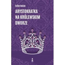 Arystokratka na królewskim dworze