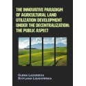 The innovative paradigm of agricultural land utilization development under the decentralization