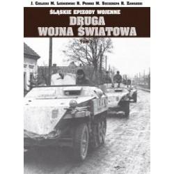 Śląskie epizody wojenne. Druga wojna światowa. Tom 2
