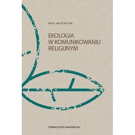 Ekologia w komunikowaniu religijnym