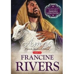 Amos. Prorok, pasterz z Tekoa. Tom 4