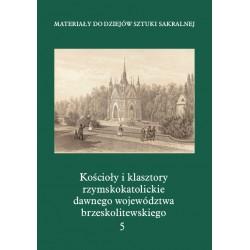 Kościołyi klasztory rzymskokatolickie dawnego województwabrzeskolitewskiego