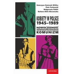 Kobiety w Polsce, 1945–1989: Nowoczesność - równouprawnienie - komunizm