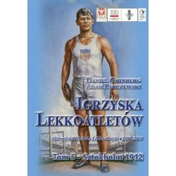 Igrzyska lekkoatletów.  Sztokholm 1912. Tom 5