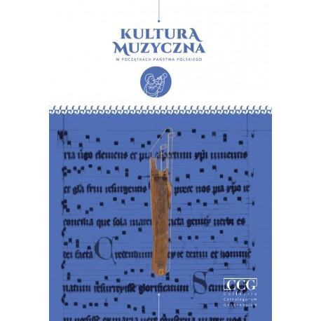 Kultura muzyczna w początkach państwa polskiego