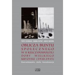 Oblicza buntu społecznego w II Rzeczypospolitej doby Wielkiego Kryzysu