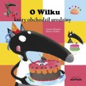 O Wilku, który obchodził urodziny