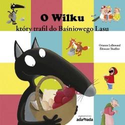 O Wilku, który trafił do Baśniowego Lasu
