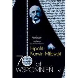 70 lat wspomnień 1/2 Hipolit Korwin-Milewski