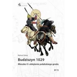 Budziszyn 1029. Mieszko II i oblężenie połabskiego grodu