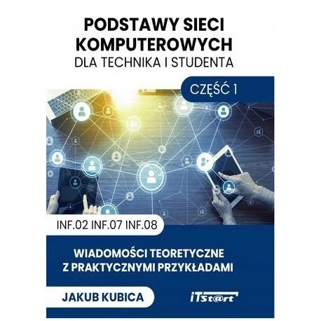 Podstawy sieci komputerowych dla technika i studenta