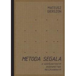 Metoda Segala. O wspólnotowym budownictwie mieszkaniowym