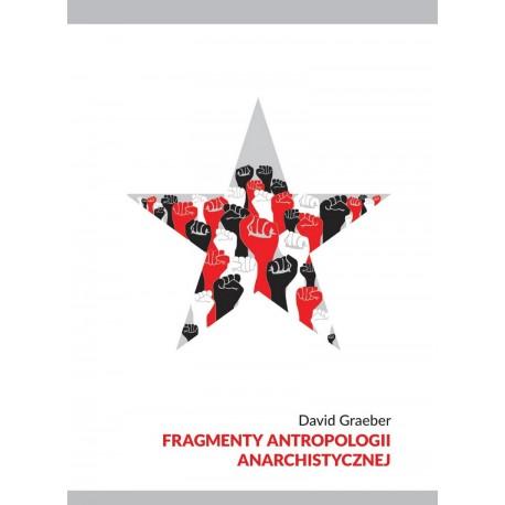 Fragmenty antropologii anarchistycznej