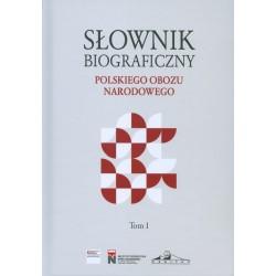 Słownik biograficzny polskiego obozu narodowego