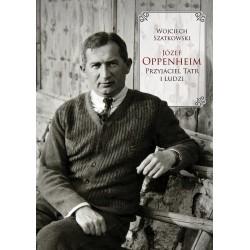 Józef Oppenheim – przyjaciel Tatr i ludzi