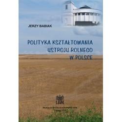 Polityka kształtowania ustroju rolnego w Polsce