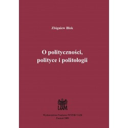 O polityczności polityce i politologii