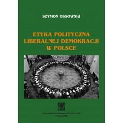 Etyka polityczna liberalnej demokracji w Polsce