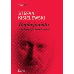 Reakcjonista Autobiografia intelektualna
