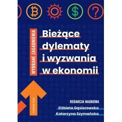 Bieżące dylematy i wyzwania w ekonomii