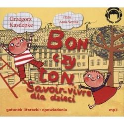 Bon czy ton. Savoir-vivre dla dzieci. Książka audio CD MP3
