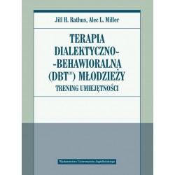 Terapia dialektyczno-behawioralna (DBT) młodzieży. Trening umiejętności
