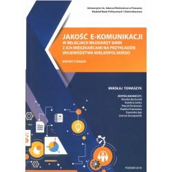 Jakość e-komunikacji w relacjach włodarzy gmin z ich mieszkańcami na przykładzie województwa wielkopolskiego